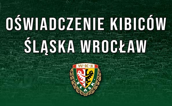 Oświadczenie Kibiców Śląska Wrocław