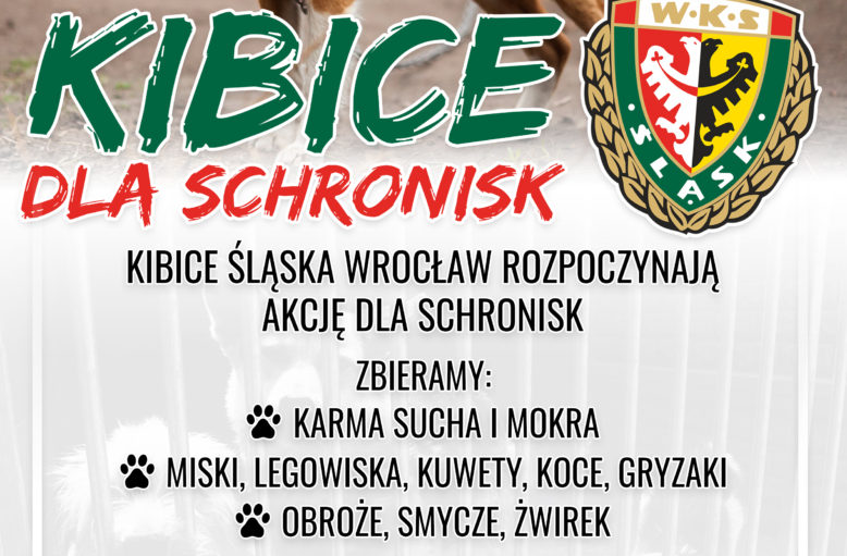 Kibice Śląska dla schronisk